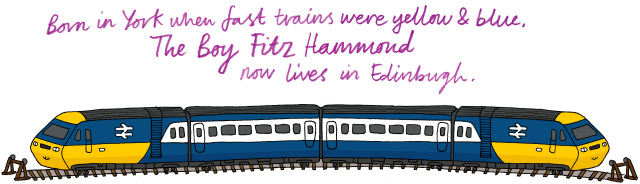 Born in York when trains were yellow & blue, The Boy Fitz Hammond now lives in Edinburgh.